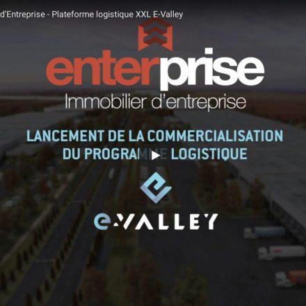 Plateforme logistique E-Valley, concept unique et innovant qui en fera le plus grand parc e-logistique d'Europe.