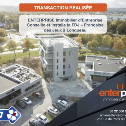 ENTERPRISE Immobilier d'Entreprise installe la FDJ-Française des Jeux